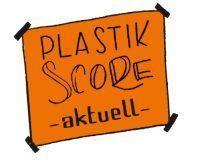 PlastikScore-Aktuell
